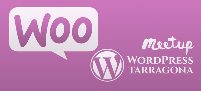 Introducción a WooCommerce en WordPress Tarragona Meetups